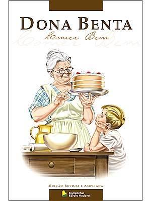 Dona Benta: Comer Bem Companhia Editora Nacional
