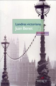 Londres victoriano Juan Benet