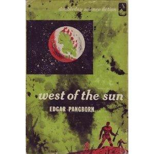 West of the Sun Edgar Pangborn
