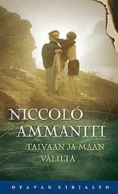 Taivaan ja maan väliltä  by  Niccolò Ammaniti