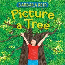 Picture a Tree  by  Barbara Reid