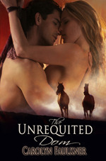 The Unrequited Dom Carolyn Faulkner