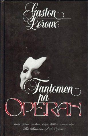 Fantomen på Operan  by  Gaston Leroux