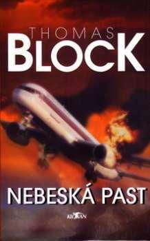 Nebeská past Thomas Block