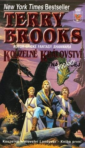 Kouzelné království na prodej/prodáno (Kouzelné království  Landover, #1)  by  Terry Brooks