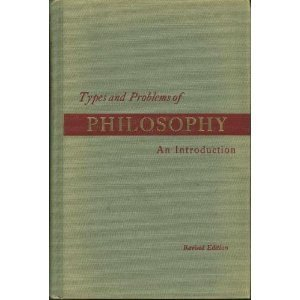 Types and Problems of Philosophy: An Introduction  by  Hunter Mead