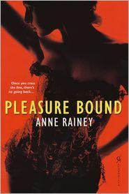Pleasure Bound Anne Rainey