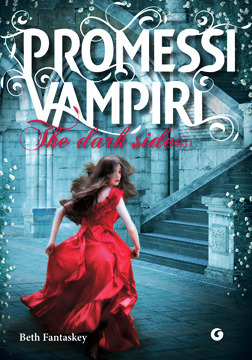 Promessi Vampiri: The dark side  by  Beth Fantaskey