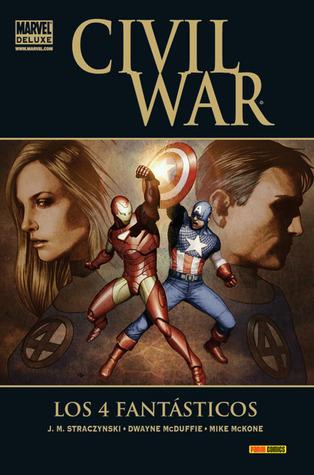 Civil War: Los 4 Fantásticos J. Michael Straczynski