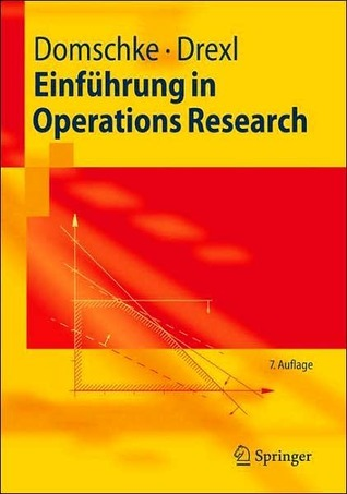 Einf Hrung in Operations Research Wolfgang Domschke