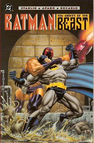 Batman: Ten Nights of the Beast  by  Jim Starlin