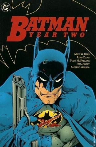Batman: Year Two Mike W. Barr