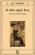 Il libro degli Eroi  by  Georges Dumézil