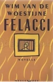 Felacci  by  Wim van de Woestijne