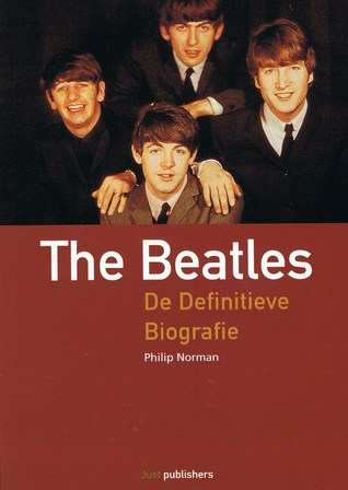 The Beatles : de definitieve biografie  by  Philip Norman