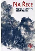 Na řece  by  Taj-ťűn Hejzlarová