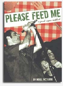 Please Feed Me: A Punk Vegan Cookbook  by  Niall McGuirk