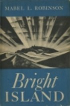Bright Island  by  Mabel Louise Robinson