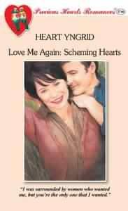 Scheming Hearts (Love Me Again, #1) (Precious Hearts Romances, #3746)  by  Heart Yngrid