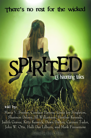 Spirited: 13 Haunting Tales Kat OShea