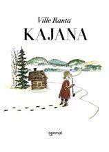 Kajana: en serieroman Ville Ranta