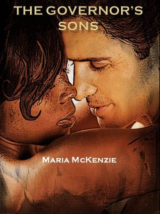 The Governors Sons  by  Maria McKenzie