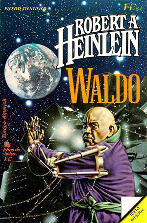 Waldo  by  Robert A. Heinlein