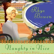 Naughty in Nice (Her Royal Spyness Mysteries, #5)  by  Rhys Bowen