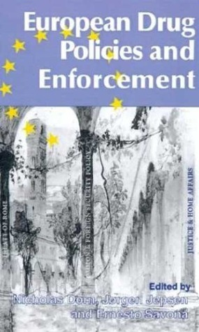 European Drug Policies and Enforcement Nicholas Dorn
