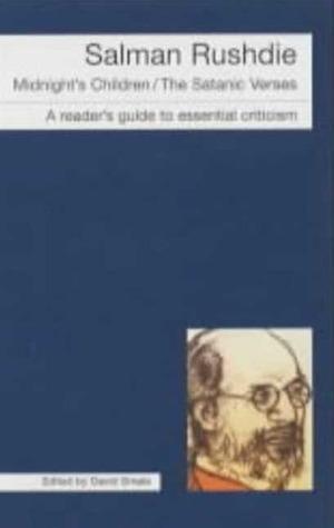 Salman Rushdie: Midnights Children-The Satanic Verses David Smale
