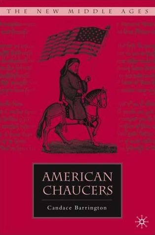 American Chaucers Candace Barrington