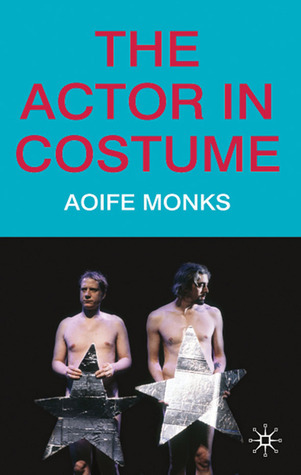 The Actor in Costume Aoife Monks