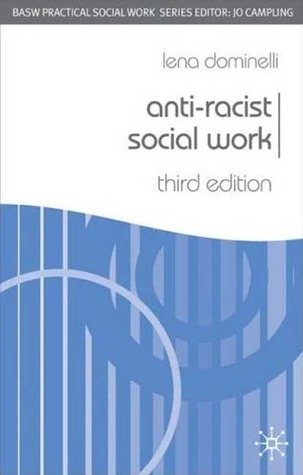 Anti-Racist Social Work, Third Edition  by  Lena Dominelli
