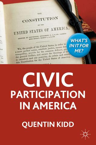 Civic Participation in America Quentin Kidd