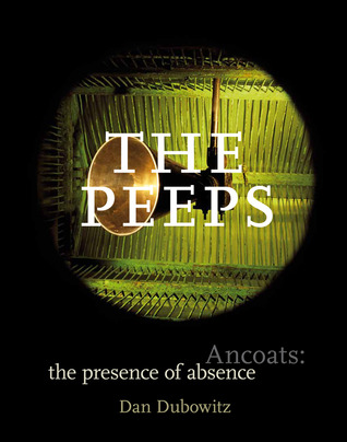 The Peeps: Ancoats: The Presence of Absence  by  Dan Dubowitz