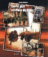 Gorki put od Pole do Pule  by  Josip Orbanić