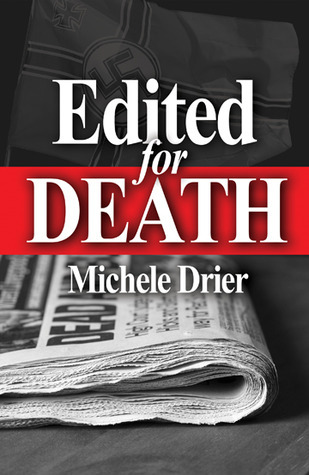 Edited for Death (Amy Hobbes #1)  by  Michele Drier