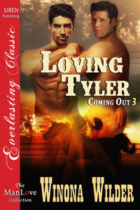 Loving Tyler (Coming Out, #3) Winona Wilder