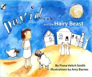 David and the Hairy Beast (Young David Books #1)  by  Fiona Veitch Smith