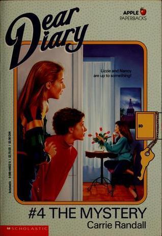 The Mystery (Dear Diary, #4)  by  Carrie Randall