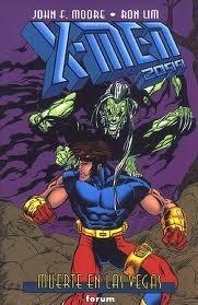 X-Men 2099: Muerte en Las Vegas  by  John Francis Moore
