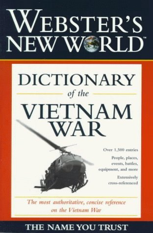 Websters New World  Dictionary of the Vietnam War Marc Leepson