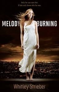 Melody Burning  by  Whitley Strieber
