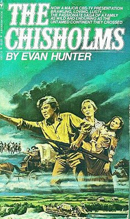 The Chisholms: A Novel of the Journey West  by  Evan Hunter