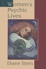 Womens Psychic Lives Diane Stein