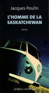 Lhomme de la Saskatchewan Jacques Poulin