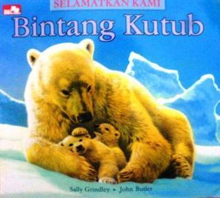 Bintang Kutub  by  Sally Grindley