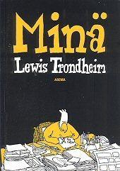Minä Lewis Trondheim  by  Lewis Trondheim