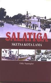 Salatiga: Sketsa Kota Lama Eddy Supangkat