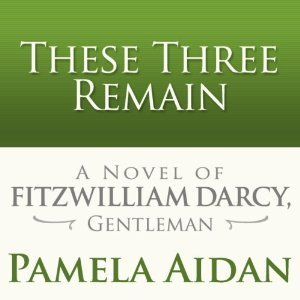 These Three Remain Pamela Aidan
